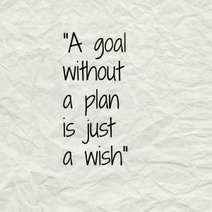 a-goal-without-a-plan-is-just-a-wish-3