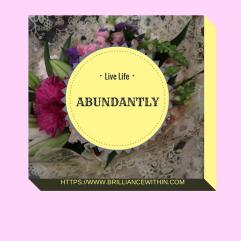 live-life-abundantly